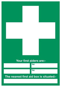 400 x 300mm First aid symbol Your first aiders are; The nearest first aid box is situated; sign 1.2mm rigid plastic